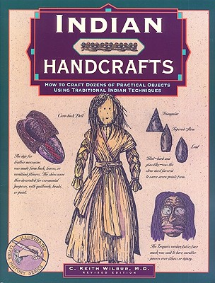 Indian Handcrafts By Wilbur, C. Keith