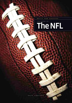 The Story of the NFL By Gilbert, Sara